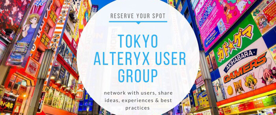 TOKYO Alteryx user group